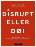 Disrupt eller dø