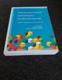 Interprofessionelt samarbejde i sundhedsvæsenet - rammer, udfordringer og muligheder