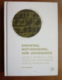 Knowing, Not-Knowing, and Juissance