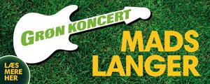 Mads Langer på Grønkoncert - med et twist!